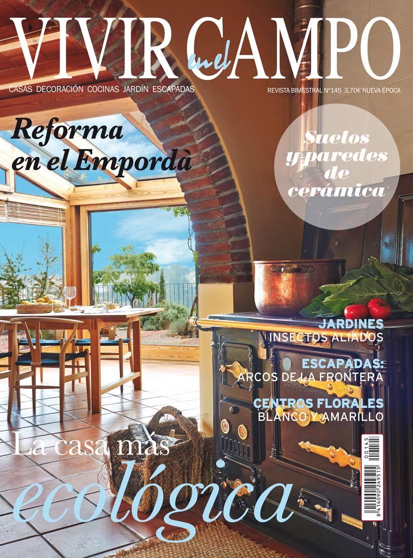 Revista VIVIR EN EL CAMPO nº 145 Palau-sator casa de pueblo en venta baix emporda girona cases singulars emporda